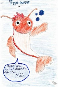 Kathy, Grade 4, Eastview School, drew this picture of the fish puppet. She wrote, I think your performance was great!